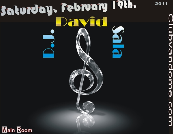 D.J. David Sala  / NYC / Main Room /