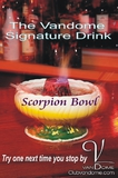 Vandome Scorpion Bowl / Signature Drink